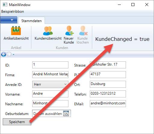 Ein Klick auf Speichern stellt die Eigenschaft KundeChanged im MainWindow auf true ein.