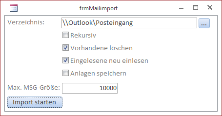 Das Formular frmMailImport in der Formularansicht