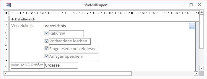 Das Unterformular sfmMailImport in der Entwurfsansicht