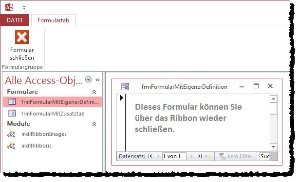 Beispiel für ein Ribbon-Tab, das zusammen mit einem Formular eingeblendet wird