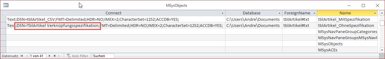 Die Importspezifikation wird in der Systemtabelle MSysObjects als Teil der Connect-Zeichenfolge angegeben.