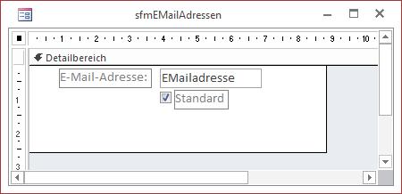 Entwurfsansicht des Formulars sfmEMailAdressen