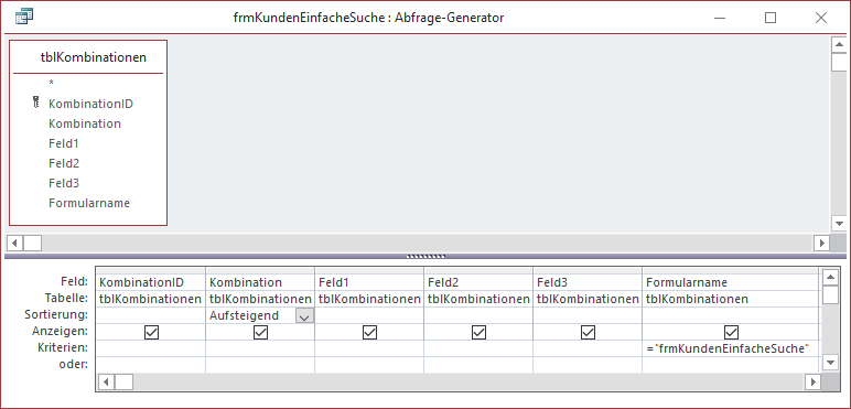 Datensatzherkunft des Formulars zur Eingabe der Suchkombinationen