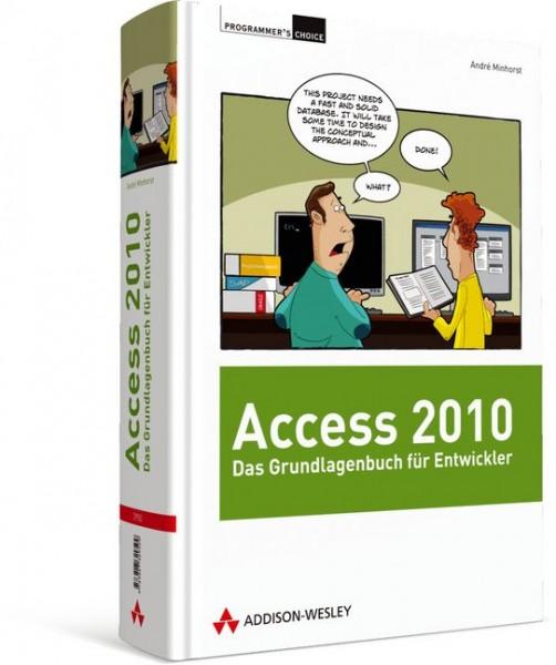 Access 2010 - Das Grundlagenbuch für Entwickler