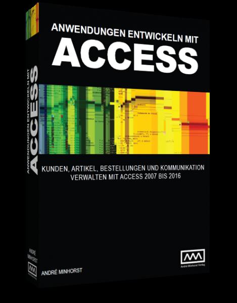 Anwendungen entwickeln mit Access